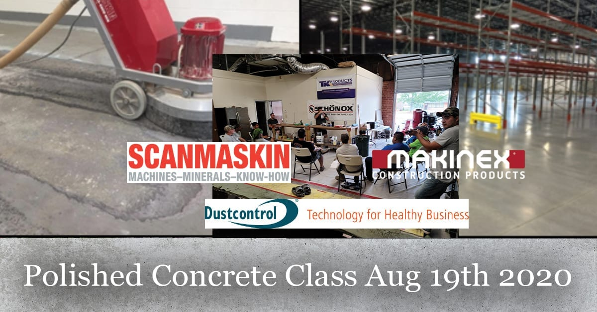 Polished Concrete Class Aug 19th 2020